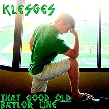 Klesges (That Good Old Baylor Line)