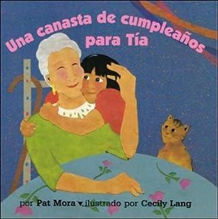 DLM Early Childhood Express / A Birthday Basket for Tia (una Canasta De Cumplea Os Para Tia)