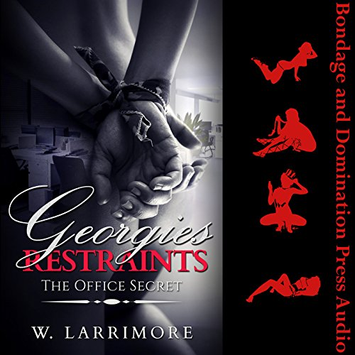 Georgie's Restraints (The Office Secret) audiobook cover art