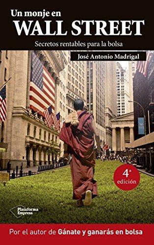 Un monje en Wall Street by MADRIGAL(750369)(1905-07-05)