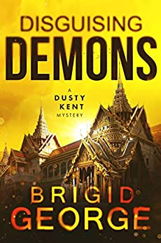 [Brigid George]のDisguising Demons (Dusty Kent Mysteries Book 4) (English Edition)