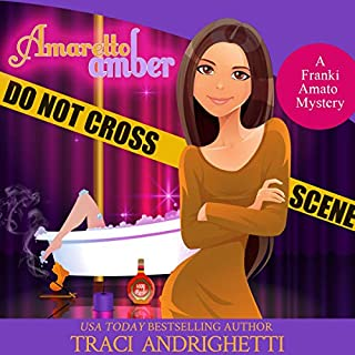 Amaretto Amber     Franki Amato Mysteries, Book 3              By:                                                                                                                                 Traci Andrighetti                               Narrated by:                                                                                                                                 Madeline Mrozek                      Length: 9 hrs and 3 mins     92 ratings     Overall 4.5