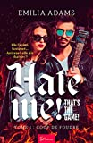 Hate me! That's the game! - Tome 1: Coup de foudre