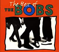 Best of the Bobs