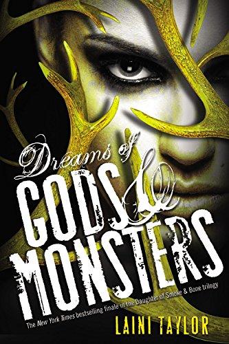 Dreams of Gods & Monsters (Daughter of Smoke & Bone, Band 3)