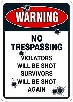 安全標識-不法侵入の標識はありません。違反者は撃たれます。 金属スズサインUV保護および耐候性、通知警告サイン
