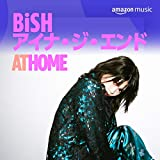 BiSH アイナ・ジ・エンド at HOME