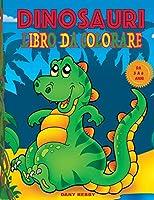 Dinosauri Libro Da Colorare Da 3 a 6 Anni