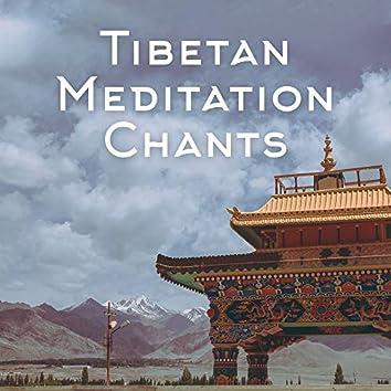Tibetan Meditation Chants: 2019 New Age Music, Meditate Like a Real Tibetan Buddhist with this Music Set, Background for Deep Contemplation & Yoga Training