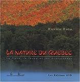 La nature du Québec - La flore, la faune et les écosystèmes