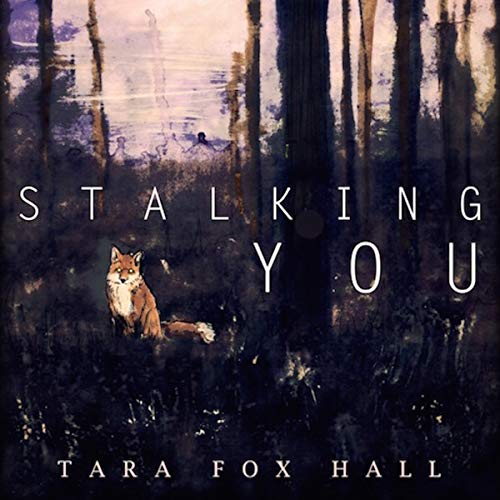 Stalking You                   By:                                                                                                                                 Tara Fox Hall                               Narrated by:                                                                                                                                 Nikki Diamond                      Length: 26 mins     Not rated yet     Overall 0.0