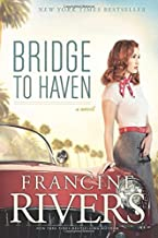 Bridge to Haven by Francine Rivers (2014-04-22)