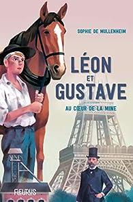 Léon et Gustave : Au coeur de la mine - Babelio