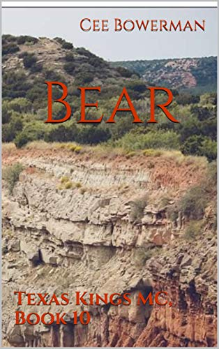 Bear: Texas Kings MC, Book 10