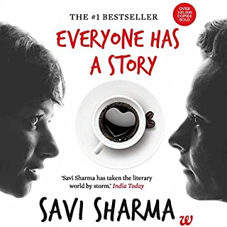 Everyone Has a Story                   Written by:                                                                                                                                 Savi Sharma                               Narrated by:                                                                                                                                 Smita Singh,                                                                                        Shriram Iyer                      Length: 3 hrs and 10 mins     67 ratings     Overall 3.9