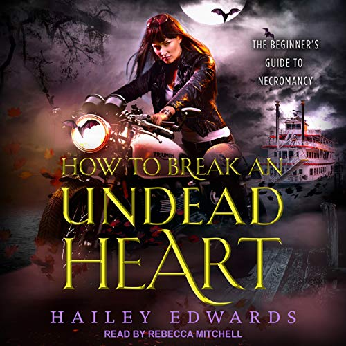 How to Break an Undead Heart audiobook cover art