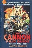 The Cannon Film Guide: Volume I,...
