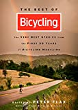 The Best of Bicycling: The Very Best Stories from the First 50 Years of Bicycling Magazine (English Edition)