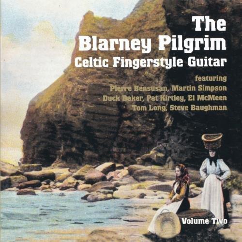 Celtic Fingerstyle Guitar V. 2: The Blarney Pilgrim