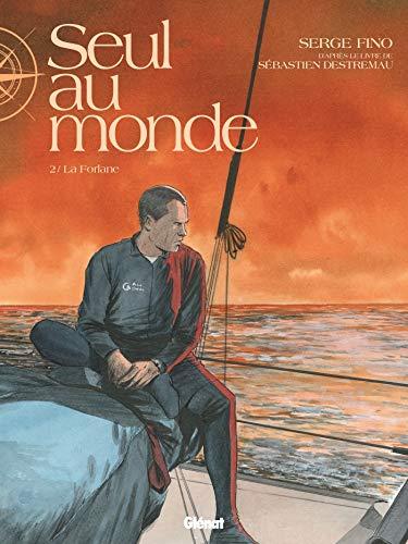 Seul au Monde - Tome 02: La Forlane