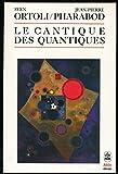 Le cantique des quantiques - Le monde existe-t-il ? - Collection