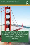 A Practical Guide to Engineering, Procurement and Construction Contracts (Practical Construction Guides) (English Edition)