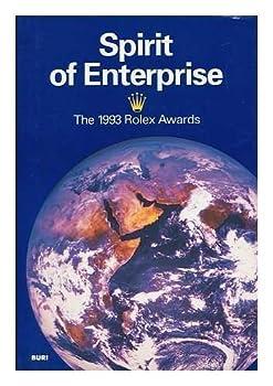 Hardcover Spirit of Enterprise: The 1993 Rolex Awards [German] Book