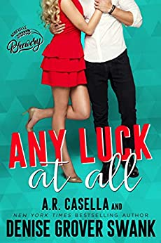 Any Luck at All (Asheville Brewing) by [Denise Grover Swank, A.R. Casella]