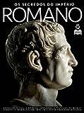 Guia Conheça a História Ed.03 Roma: Os Segredos do Império Romano (Portuguese Edition)...
