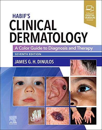 Compare Textbook Prices for Habif's Clinical Dermatology: A Color Guide to Diagnosis and Therapy 7 Edition ISBN 9780323612692 by Dinulos MD, James G. H.