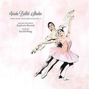 Inside Ballet Studio Upper Level Tehnique Class, Vol. 4
