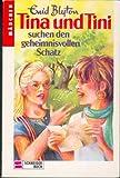 Tina und Tini suchen den geheimnisvollen Schatz (Tina und Tini ; Bd. 1)