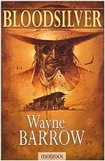 Bloodsilver de Wayne Barrow