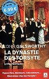 La dynastie des Forsyte - Tome 1 Le propriétaire (01)