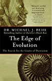 The Edge of Evolution - The Search for the Limits of Darwinism by Michael J. Behe(2008-06-17) - Free Press - 17/06/2008