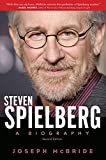 Steven Spielberg: A Biography, Second Edition - Joseph McBride