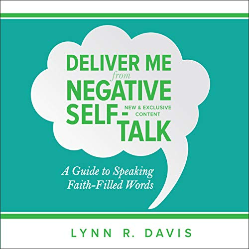 Deliver Me from Negative Self-Talk - Expanded Edition  By  cover art