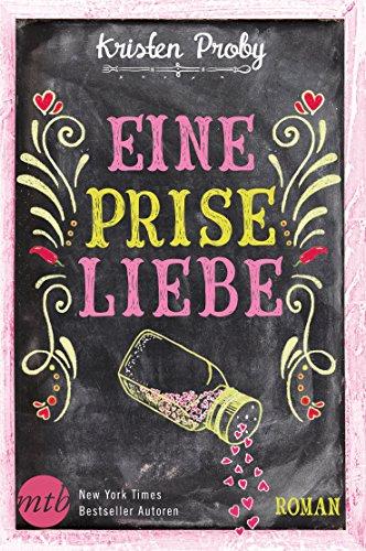 Eine Prise Liebe (Fusion 2) von [Kristen Proby, Gabriele Ramm]