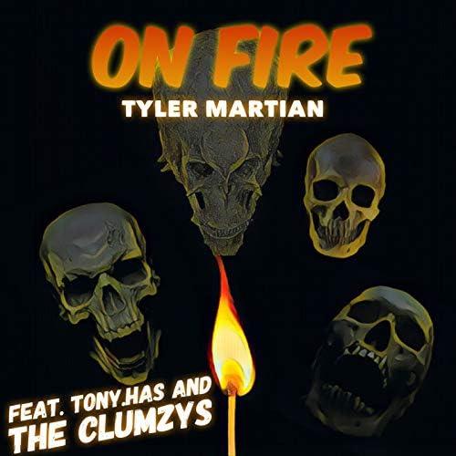 Tyler Martian feat. The Clumzys & Tony.Has