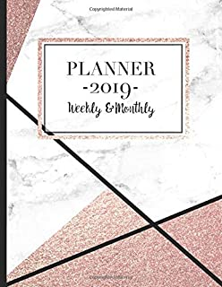 2019 Planner Weekly and Monthly: One Year Dated Rose Gold Marble Planner With Modern Geometric Design - 12 Months Calendar...