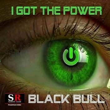 I Got The Power