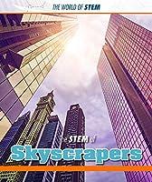 The Stem of Skyscrapers (World of Stem)