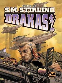 Drakas! (Draka Series Book 5) by [S. M. Stirling]