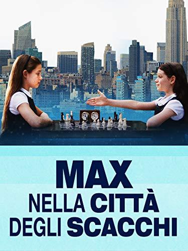 Max Nella Citta Degli Scacchi