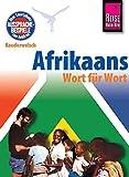 Afrikaans - Wort für Wort: Kauderwelsch-Sprachführer von Reise Know-How