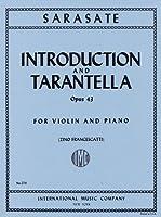 サラサーテ: 序奏とタランテラ Op.43/フランチェスカッティ編/インターナショナル・ミュージック社/ピアノ伴奏付バイオリン・ソロ楽譜