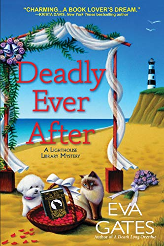 Deadly Ever After: A Lighthouse Library Mystery by [Eva Gates]