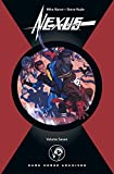Nexus Archives Volume 7: v. 7 by Steve Rude (Artist) � Visit Amazon's Steve Rude Page search results for this author Steve Rude (Artist), Mike Baron (17-Jun-2008) Hardcover