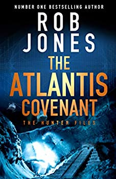 The Atlantis Covenant - Book #1 of the Hunter Files