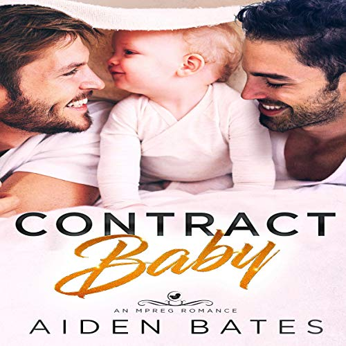 Contract Baby: An Mpreg Romance audiobook cover art